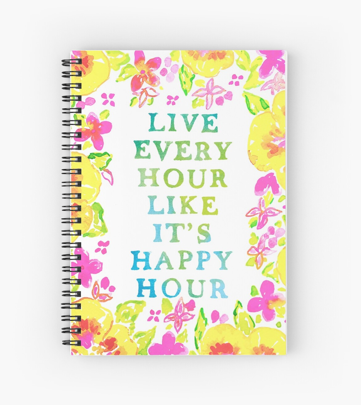Live Every Hour Like It's Happy Hour by ThePreppyArtist