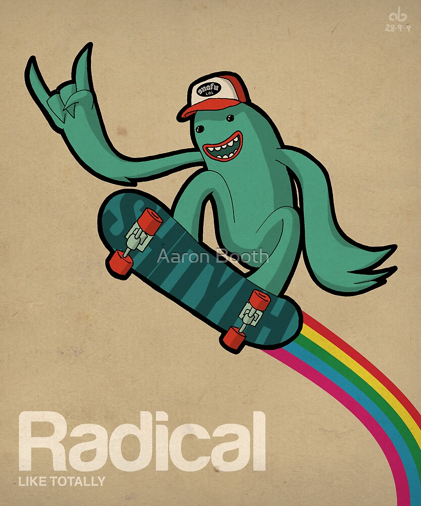 Radical by Aaron Booth