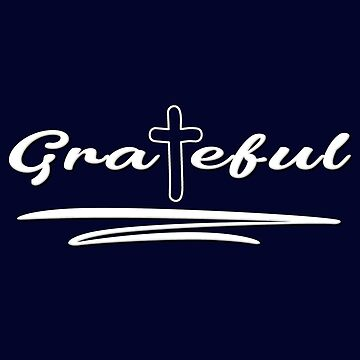 Grateful by uapparel