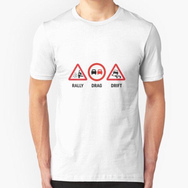 Rally, Drag, Drift sign design Slim Fit T-Shirt