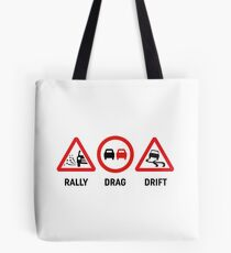 Rally, Drag, Drift sign design Tote Bag