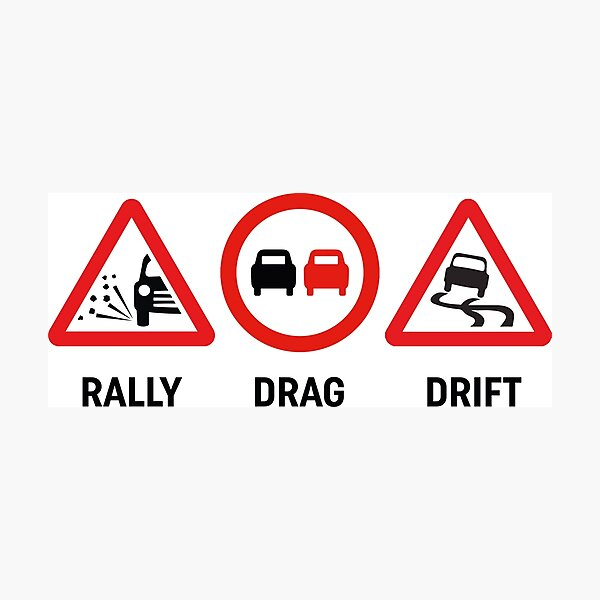 Rally, Drag, Drift sign design Photographic Print