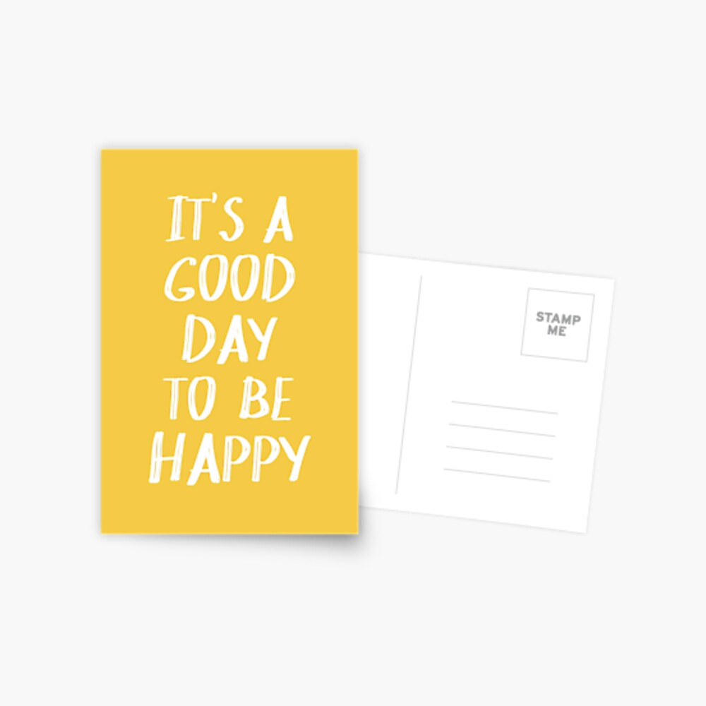It's a Good Day to Be Happy in Yellow Postcard