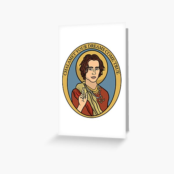 Chalamet Your Dreams Come True Greeting Card