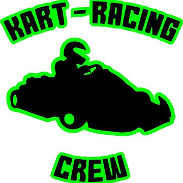 Kart Racing by AK1Shirts