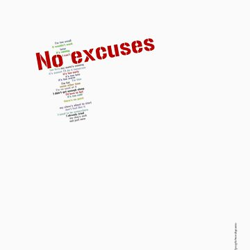 No excuses - on light by Wordigrams