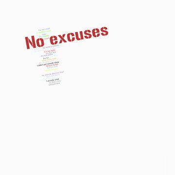 No excuses - on dark by Wordigrams