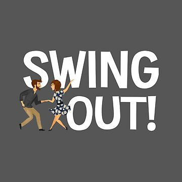 Swing Dance Funny Design - Swing Out by kudostees