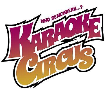 Karaoke Circus 2018 by shamblehouse