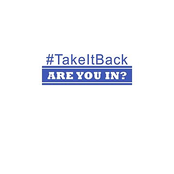# Take it Back Are You In?  by roccoyou
