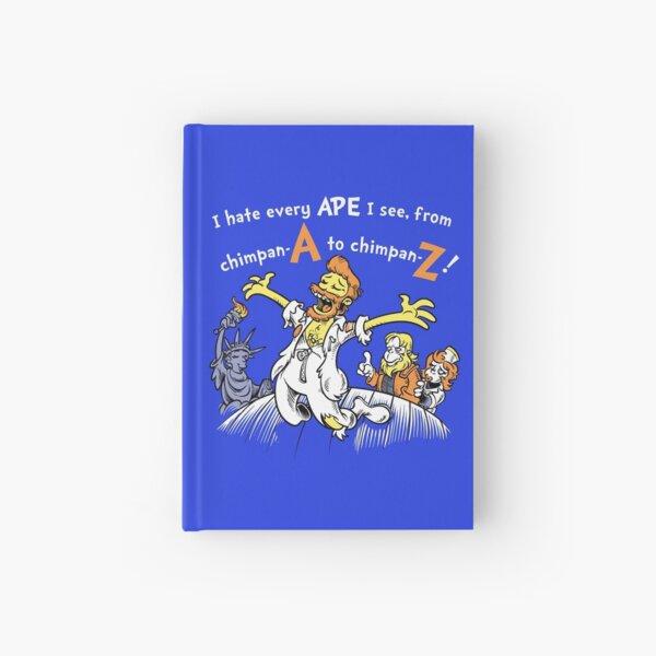 I Hate Every Ape I See Hardcover Journal
