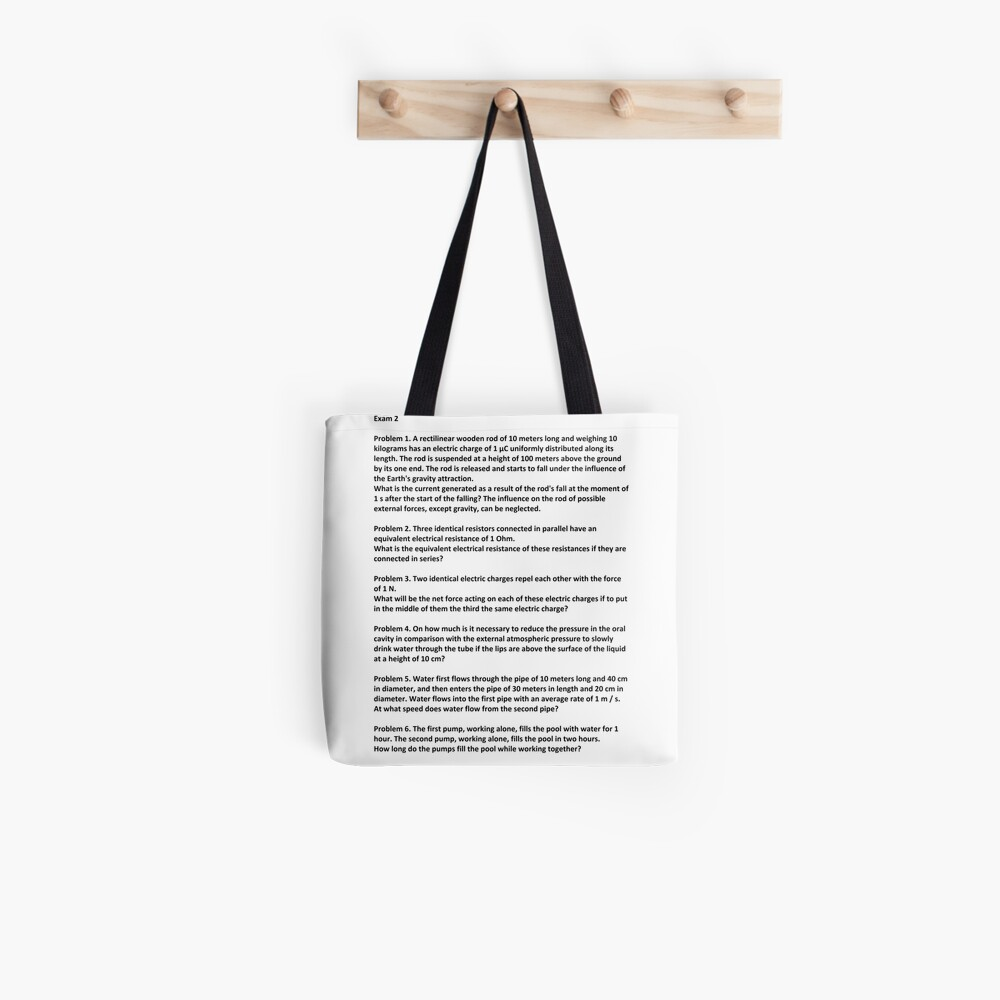 Document, Problem 1. A rectilinear wooden rod of 10 meters long and weighing 10 kilograms has an electric charge of 1 μC #Physics Tote Bag