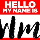 My Name Is Wm - Introduction Hipster Sticker Tag by lyssalou2002b