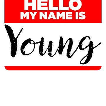 My Name Is... Young - Cool Name Tag Hipster Stickers by lyssalou2002b
