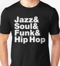 Jazz & Soul & Funk & Hip Hop Unisex T-Shirt
