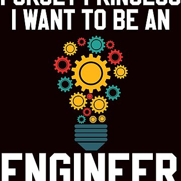 I want to be an engineer by schnibschnab