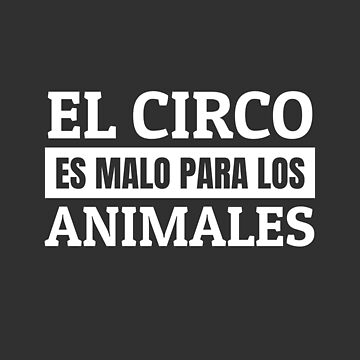 Circus without animals Wild animal prohibition circus animals by Team150Designz