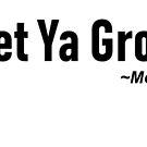 Get Ya Groove On by WakingDream
