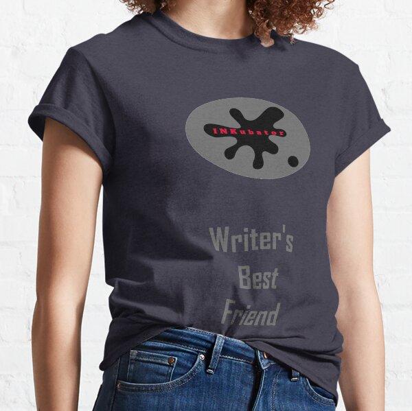Writer's Best Friend Classic T-Shirt