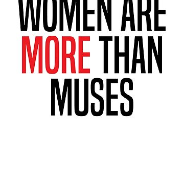 Women are more than Muses by TurboRights