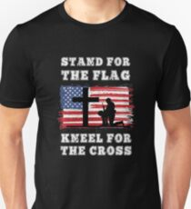 Stand For The Flag Kneel For The Cross American Flag Patriotic  Unisex T-Shirt