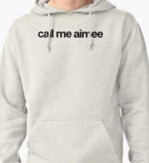 Appelez-moi Aimee - Cool Stickers personnalisés Sweat à capuche