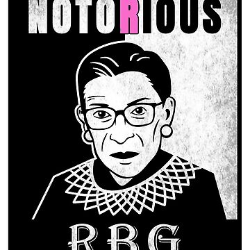 Notorious RBG | U.S. Supreme Court Justice Ruth Bader Ginsburg by PureCreations
