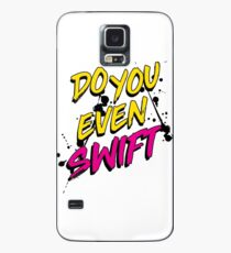 DO YOU EVEN SWIFT Case/Skin for Samsung Galaxy