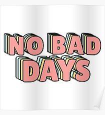 No Bad Days Pastel Poster