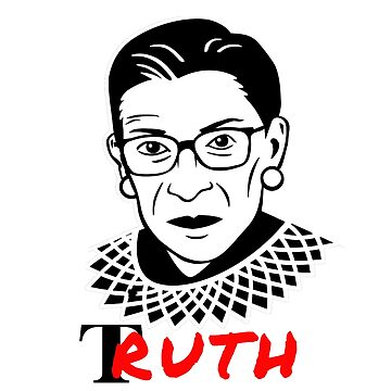 tRuth | Justice Ruth Bader Ginsburg by PureCreations