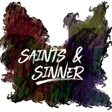 Saints and Sinner by DeMaggus