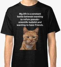My Life Is A Constant Battle Classic T-Shirt