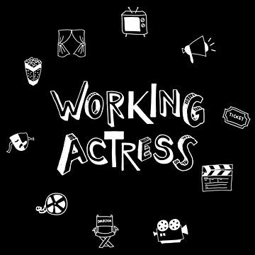 Working Actress (v1) by BlueRockDesigns