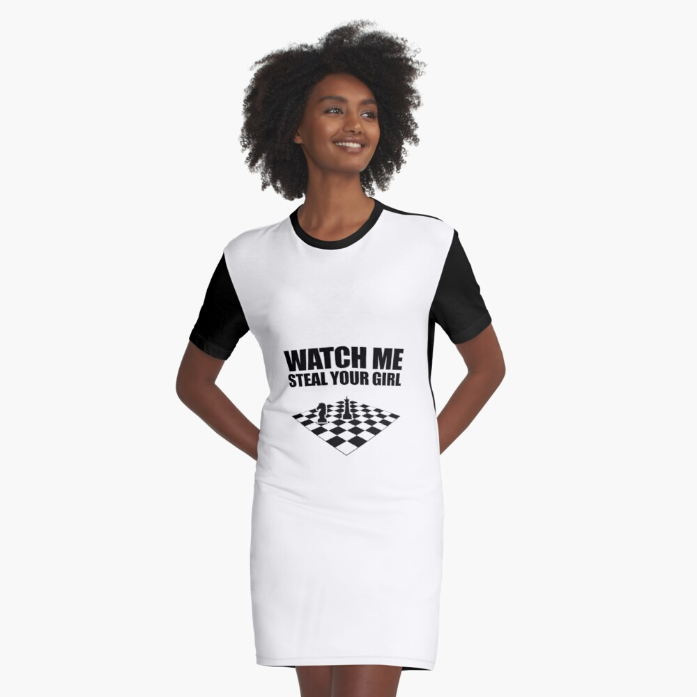 Watch Me Steal Your Girl V3 Graphic T-Shirt Dress Front