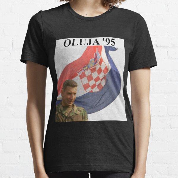 Ante Gotovina OLUJA 1995 The man who wins!!!! CROATIA HRVATSKA Essential T-Shirt
