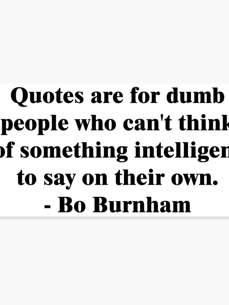 Bo Burnham Dumb Quotes Canvas Print By Maddisan Redbubble