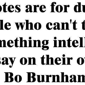 Bo Burnham - Dumb Quotes by Maddisan