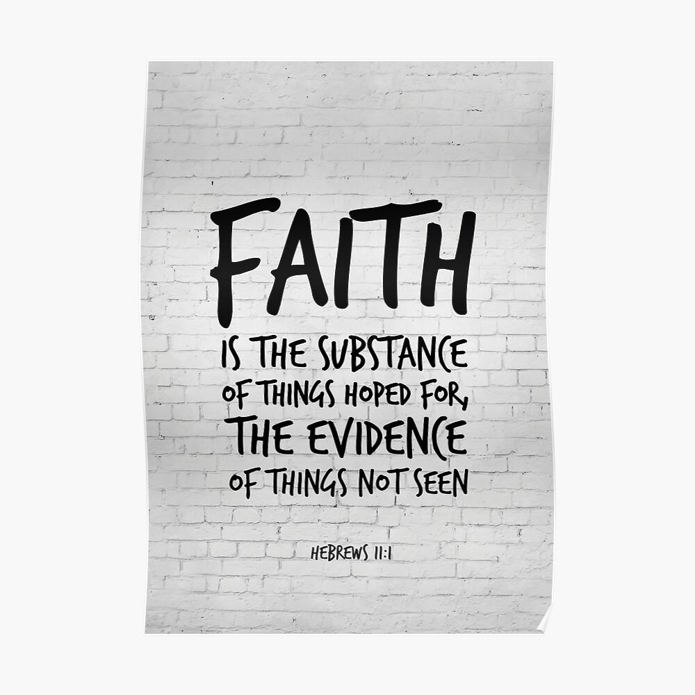 Hebreos 11: 1, La fe es la sustancia - Versión bíblica de KJV Póster
