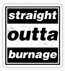 Straight Outta Burnage, Our Kid Sticker