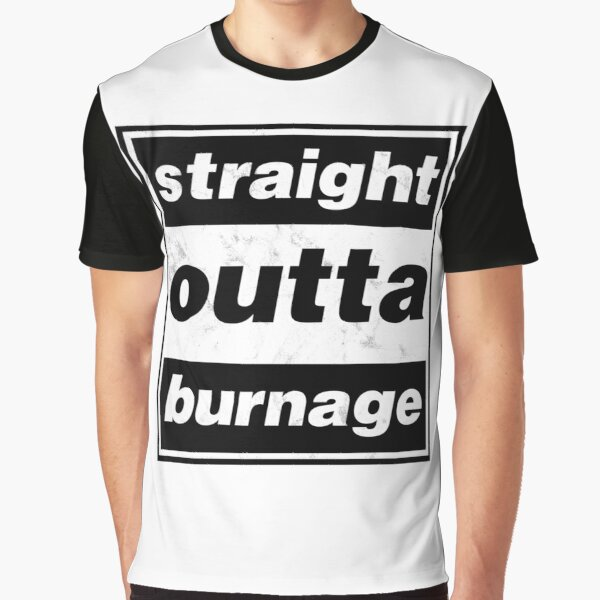 Straight Outta Burnage, Our Kid Graphic T-Shirt