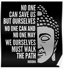 Buddha Quote: Walk the Path Poster