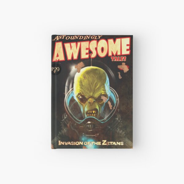 Fallout Magazine : Astoundingly Awesome Tales - Invasion Of The Zetans Hardcover Journal Hardcover Journal