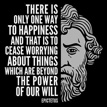 "Epictetus Quote: ""One Way to Happiness"" by elvindantes"