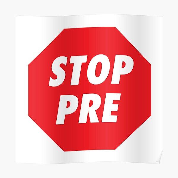 Stop Pre Poster