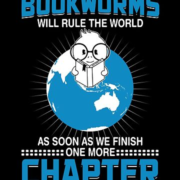 Book Worms Will Rule The World by ThreadsNouveau