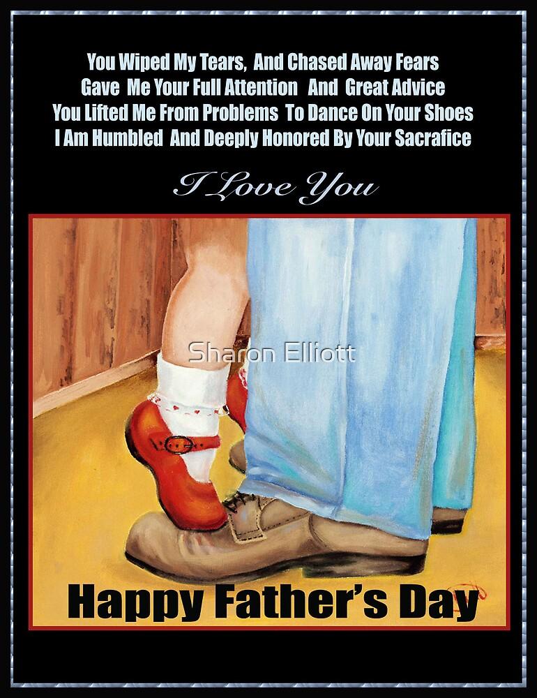 Happy Father's Day by Sharon Elliott