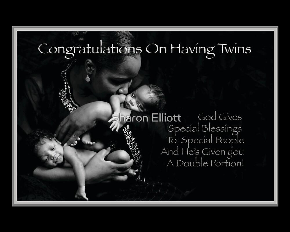 Congratulations on Having Twins by Sharon Elliott