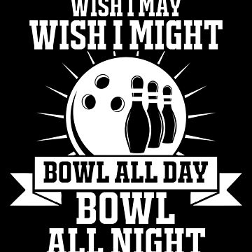 Bowling Wish I May Wish I Might by ThreadsNouveau