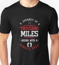 Journey Of A Thousand Miles Unisex T-Shirt