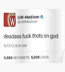 UW Madison Fuck Tots Tweet Poster